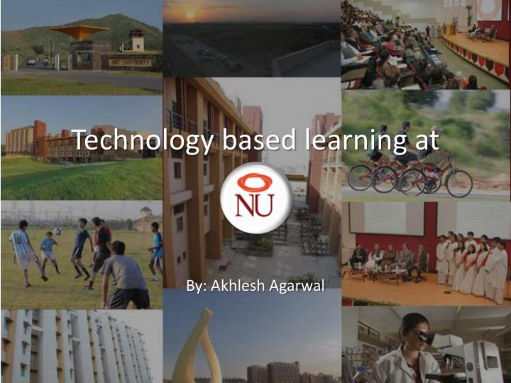 Technology based learning at