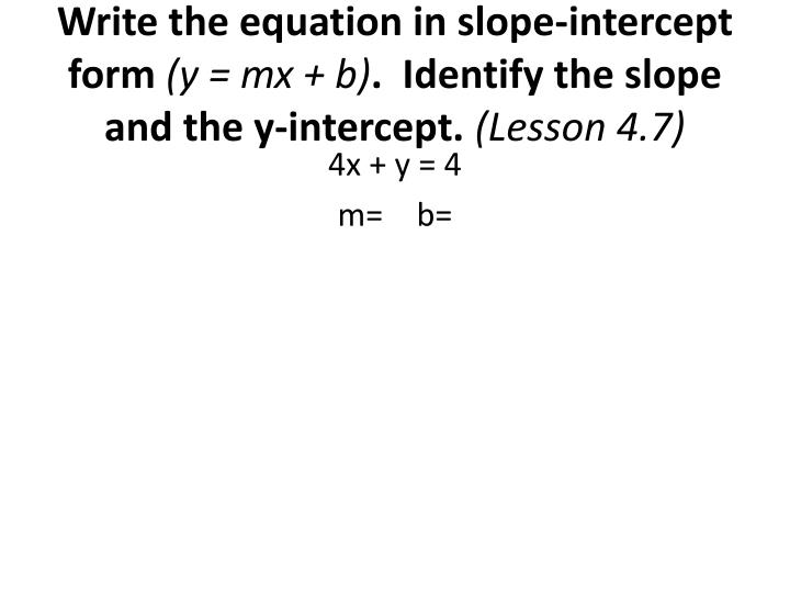 Write the equation in slope-intercept form