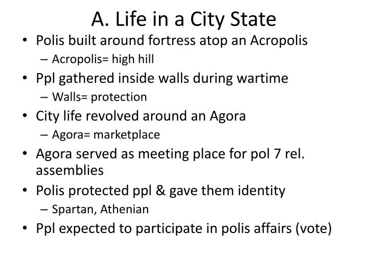 A. Life in a City State