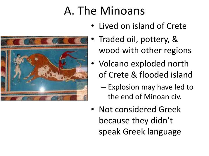 A. The Minoans
