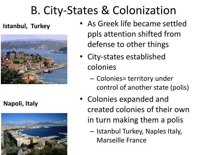 B. City-States & Colonization