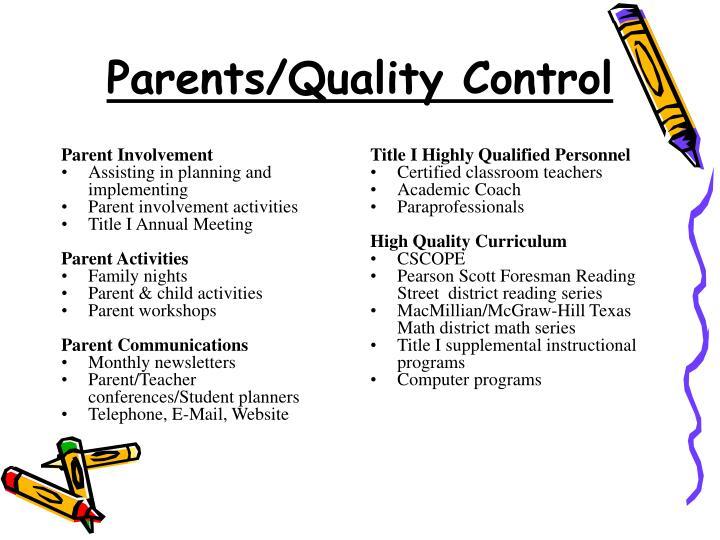 Parents/Quality Control