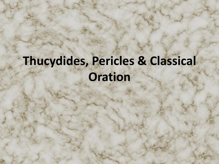 Thucydides pericles classical oration
