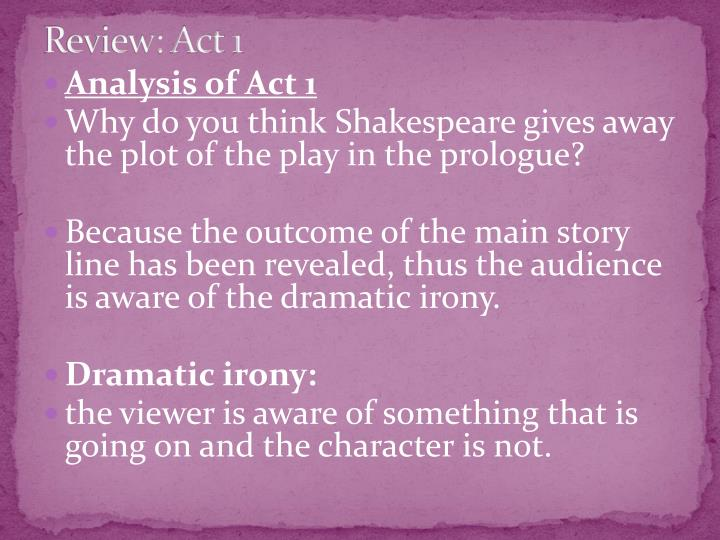 Review: Act 1