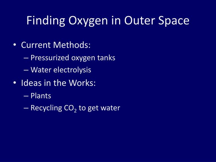 Finding Oxygen in Outer Space