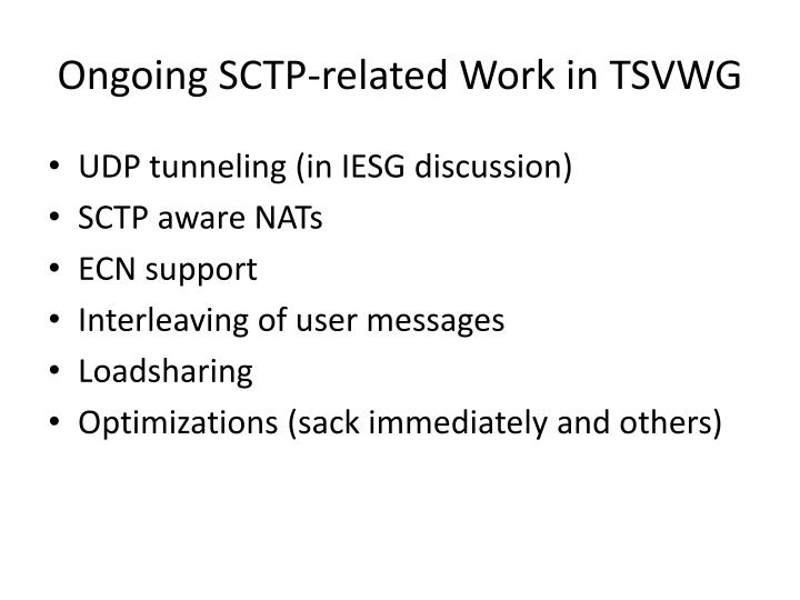 Ongoing SCTP-related Work in TSVWG