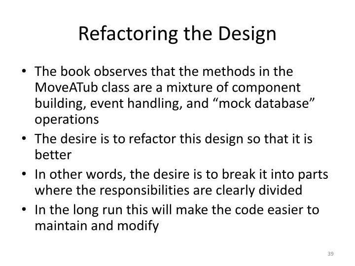 Refactoring the Design