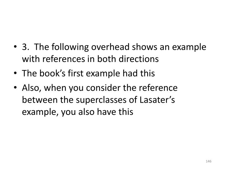 3.  The following overhead shows an example with references in both directions