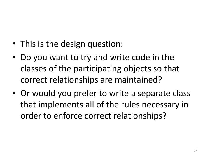 This is the design question:
