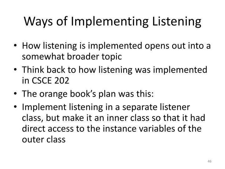 Ways of Implementing Listening