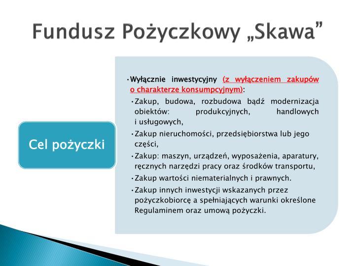 """Fundusz Pożyczkowy """"Skawa"""