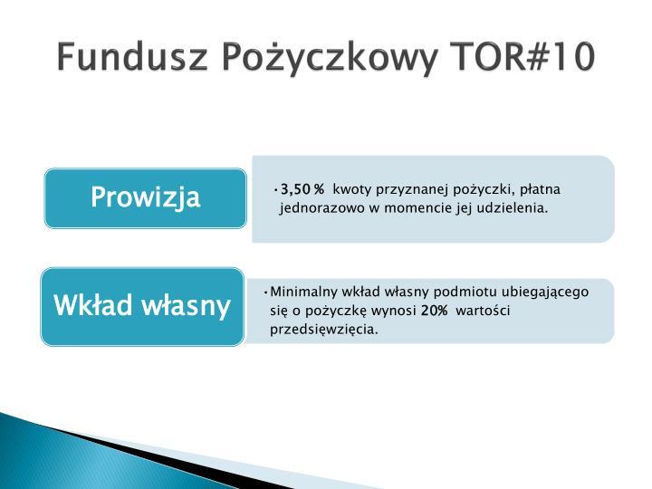 Fundusz Pożyczkowy TOR#10