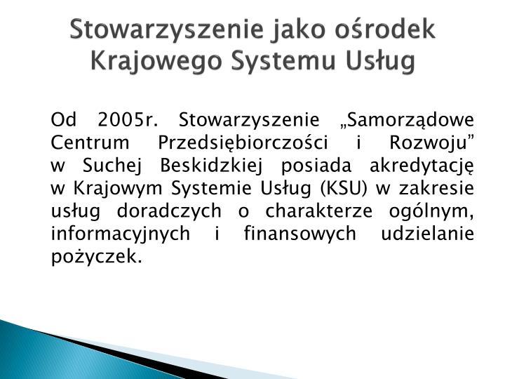 Stowarzyszenie jako ośrodek Krajowego Systemu Usług