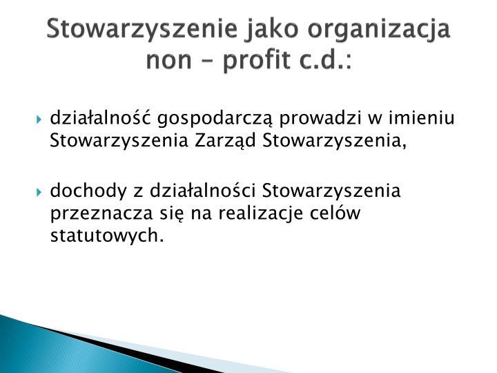 Stowarzyszenie jako organizacja non – profit c.d.: