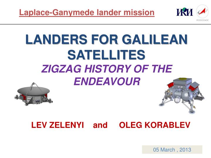 Landers for galilean satellites zigzag history of the endeavour