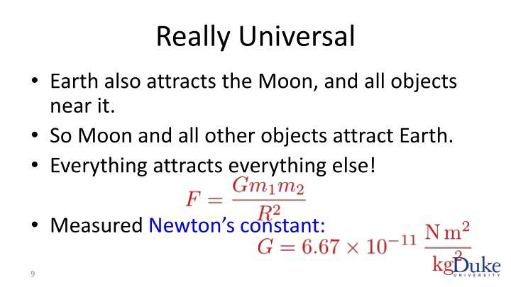Really Universal