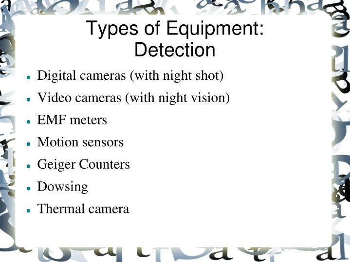 Types of equipment detection