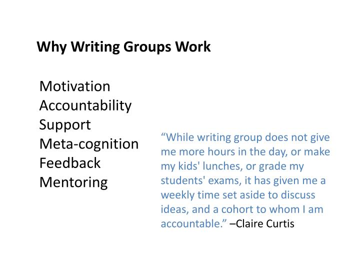 Why Writing Groups Work