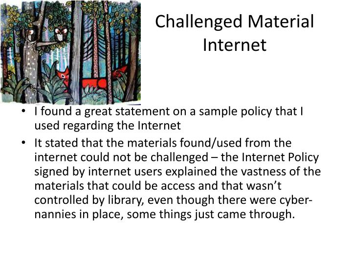 Challenged Material Internet