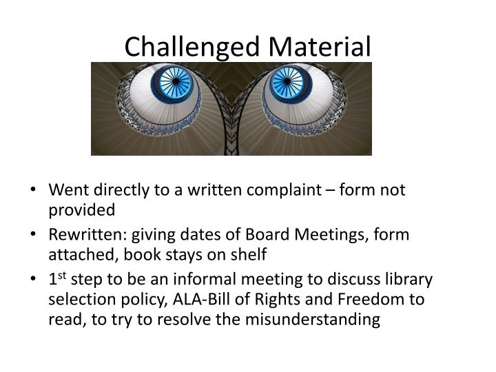 Challenged Material