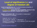 level of significance and degree of freedom df