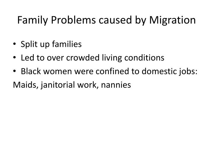 Family Problems caused by Migration