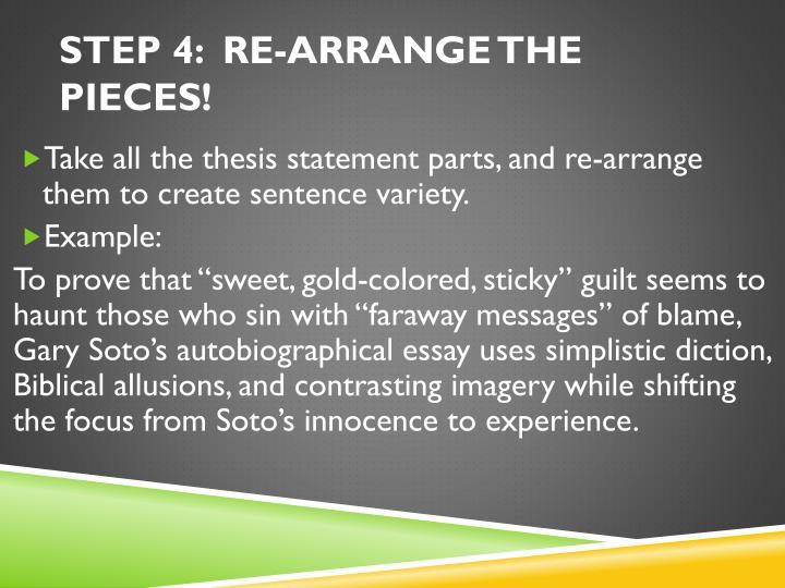 STEP 4:  RE-ARRANGE THE PIECES!