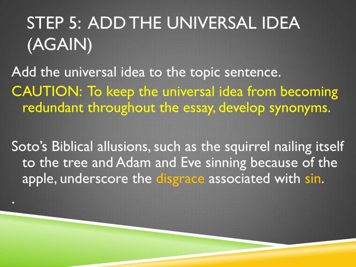 Step 5:  Add the Universal Idea (Again)