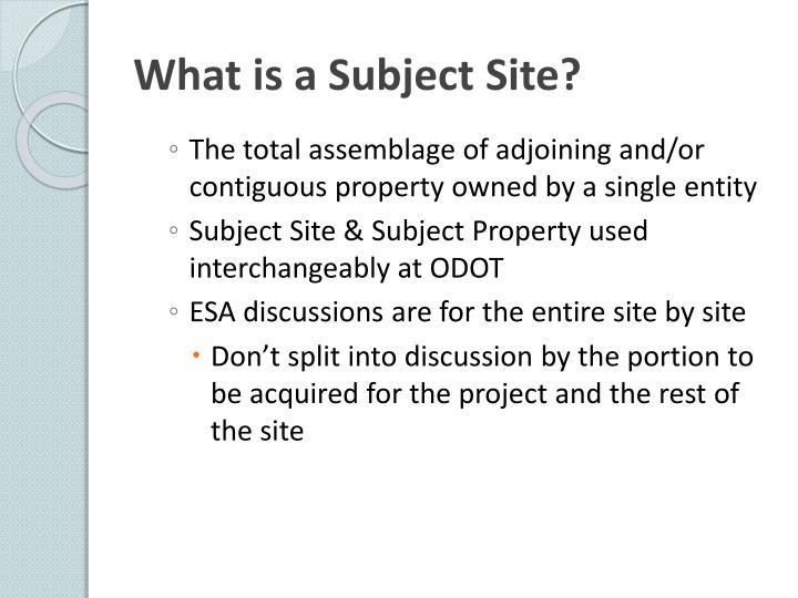What is a Subject Site?