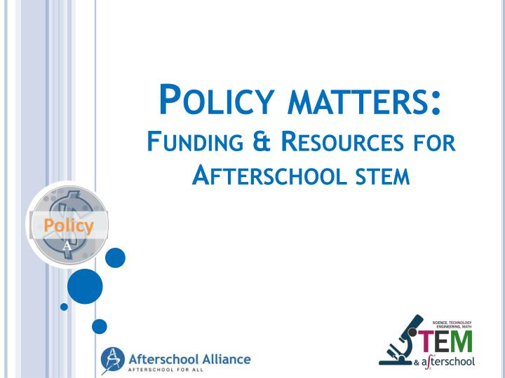 Policy matters: