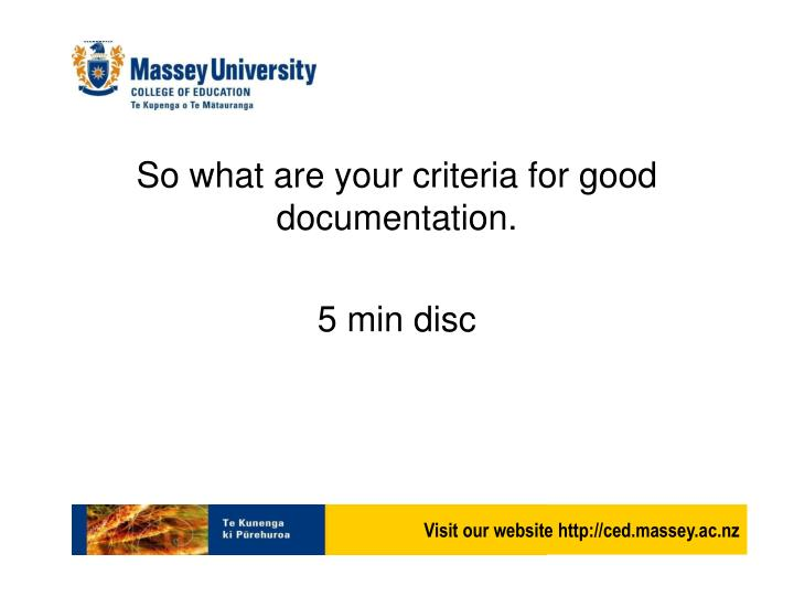 So what are your criteria for good documentation.