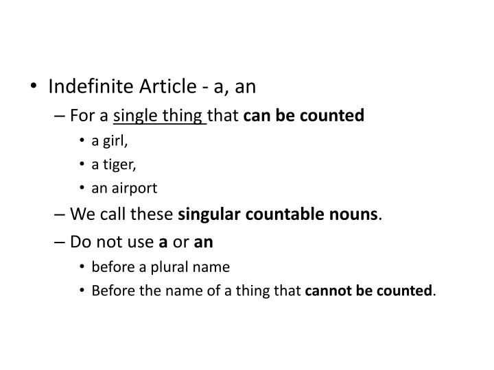 Indefinite Article - a, an