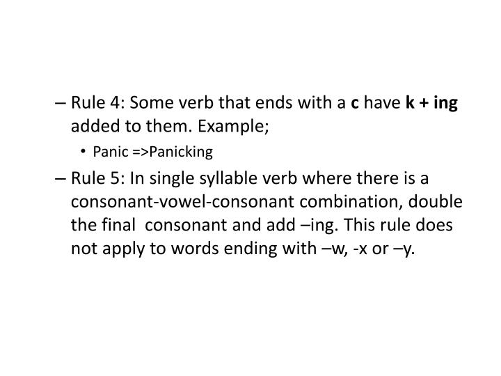 Rule 4: Some verb that ends with a