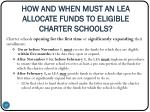 how and when must an lea allocate funds to eligible charter schools