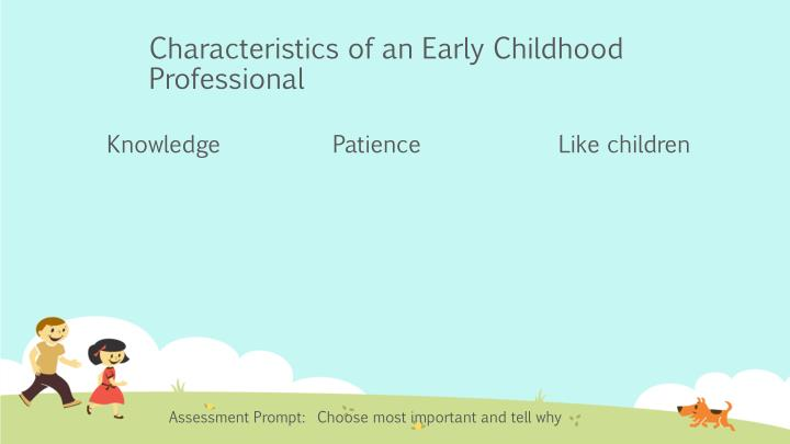 Characteristics of an Early Childhood Professional