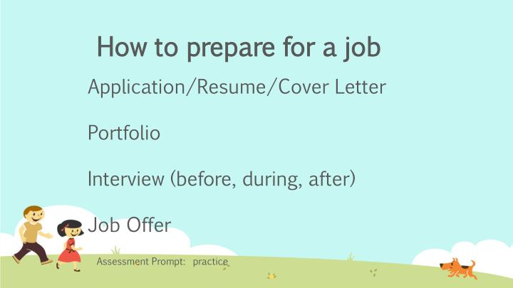 How to prepare for a job