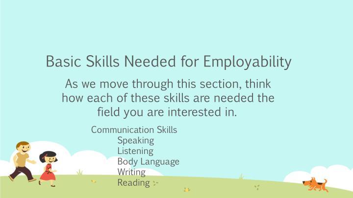 Basic Skills Needed for Employability