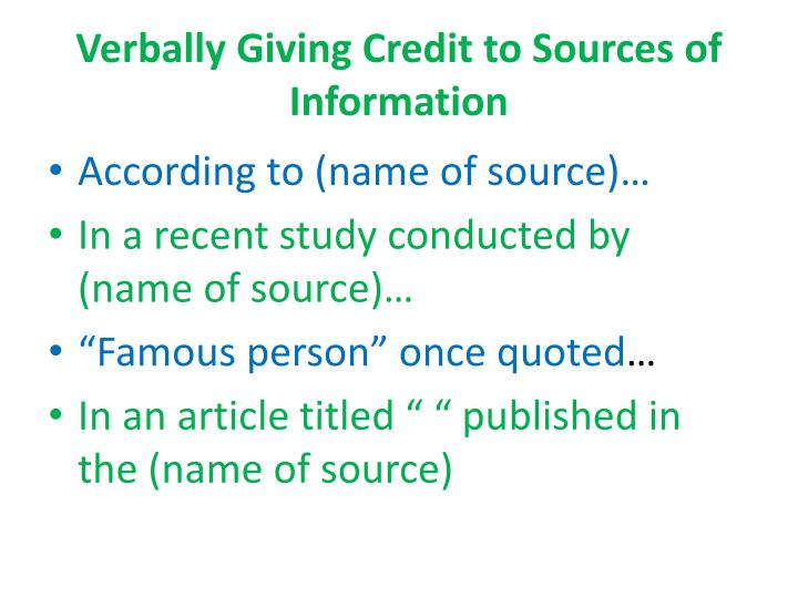 Verbally Giving Credit to Sources of Information