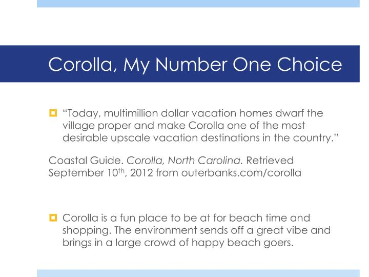 Corolla, My Number One Choice