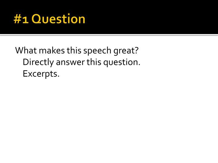 #1 Question