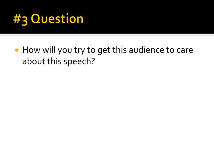 #3 Question