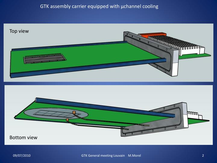 GTK assembly carrier equipped with µchannel cooling