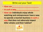 write out your task