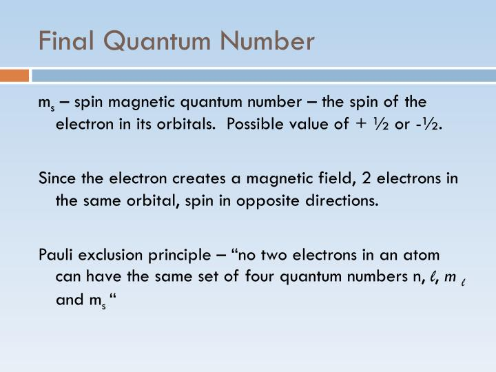 Final Quantum Number