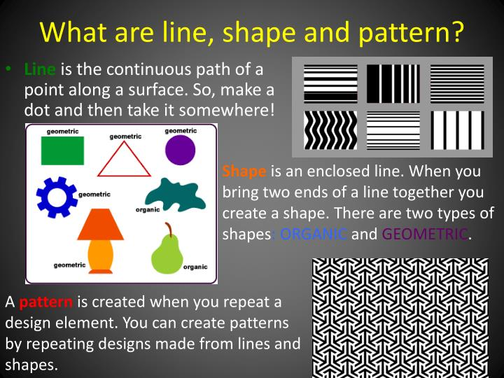 What are line shape and pattern