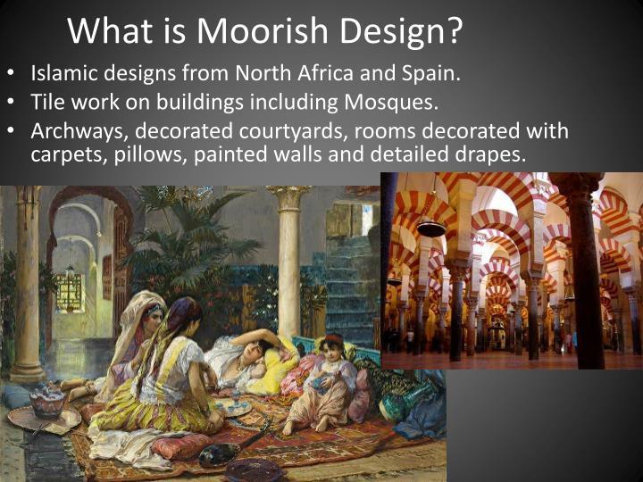 What is Moorish Design?