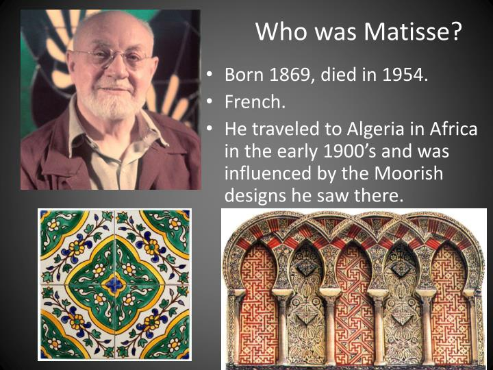 Who was Matisse?