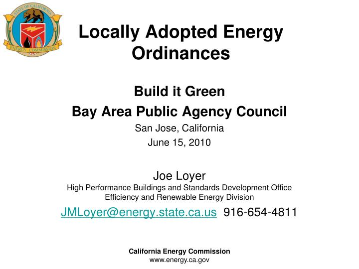Locally adopted energy ordinances