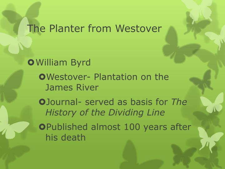 The Planter from Westover