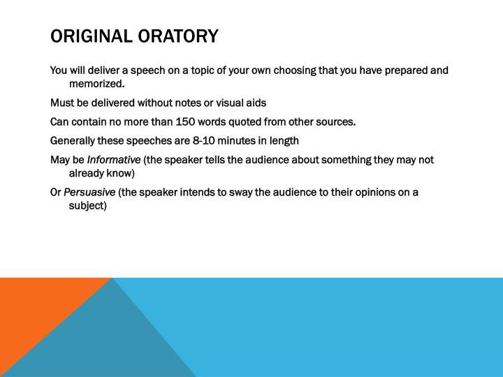 Original oratory